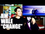 RM, Wale Change MV Reaction &amp Lyrics