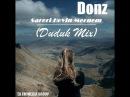 Donz - Sareri Hovin Mernem (Duduk Mix) (Djfm Media Group)