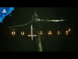 Outlast 2 - Launch Trailer | PS4