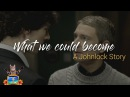 What we could become | A Johnlock Story [S01-S04]