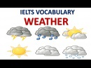 Vocabulary you MUST have for IELTS test band 8 | Topic weather
