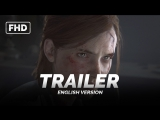 ENG | Трейлер (GAME): «The Last of Us Part II» 2017