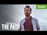 Путь / The Path.2 сезон.Промо (2017) [1080p]