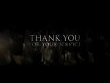 Спасибо за вашу службу / Thank You for Your Service / Трейлер (Русский язык)