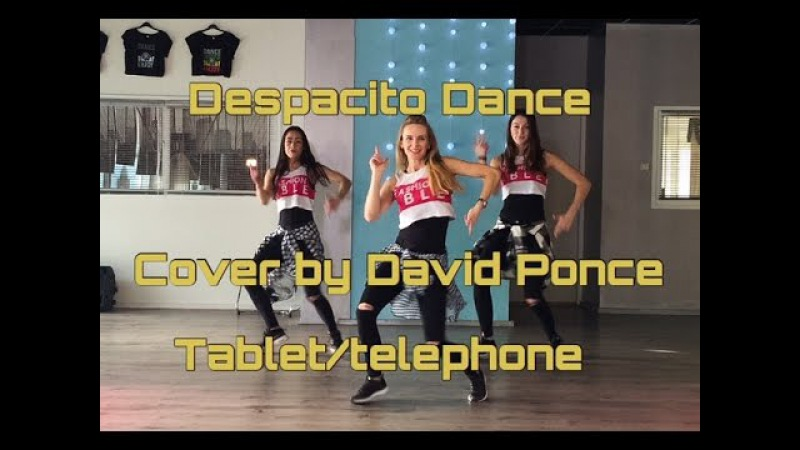 DESPACITO Luis Fonsi ft Daddy Yankee Cover by David Ponce Easy Fitness Dance Baile