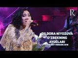 Dildora Niyozova - Ozbekning ayollari   Дилдора Ниёзова - Узбекнинг аёллари (concert version 2016)