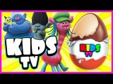 Kids Tv! Surprise eggs - Trolls. New cartoon Kinder surprise!