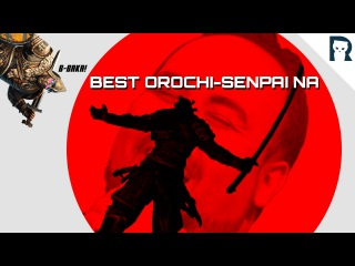 How to (not) play Orochi - Lirik For Honor Highlights ft. Summit1G, Shortyyguy Sacriel