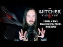 The Witcher 3: Wild Hunt - Lullaby of Woe / Blood and Wine Theme (Metal Cover by Skar Productions)