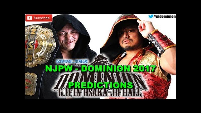 NJPW Dominion 2017 NEVER OPENWEIGHT TITLE Minoru Suzuki vs. Hirooki Goto Predictions WWE 2K17
