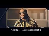 Admiral T - Marchands de sable OKLM Radio