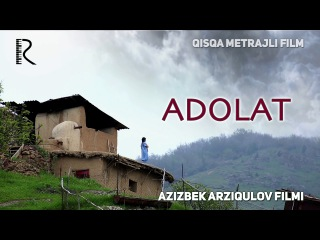 Adolat (qisqa metrajli film) | Адолат (киска метражли фильм)
