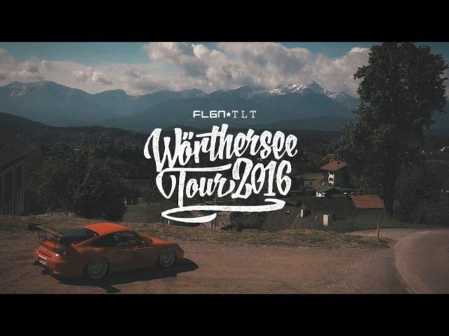 WÖRTHERSEE TOUR 2016 ★ FLGNTLT EXTENDED CUT