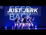 JUST JERK [GUEST SHOW] | FEEDBACK DANCE COMPETITION VOL.2 | FEEDBACK KOREA