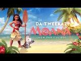 Da Tweekaz - Moana