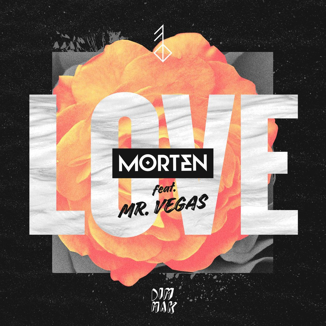 MORTEN feat. Mr. Vegas - Love (Original Mix)