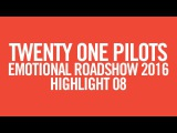 twenty one pilots ERS2016 Highlight 08