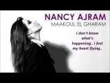 Nancy Ajram - Maakoul el Gharam -