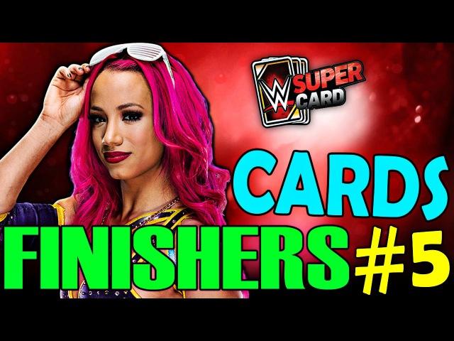WWE Supercard cards Finishers 5 ... LEGIT BO$$