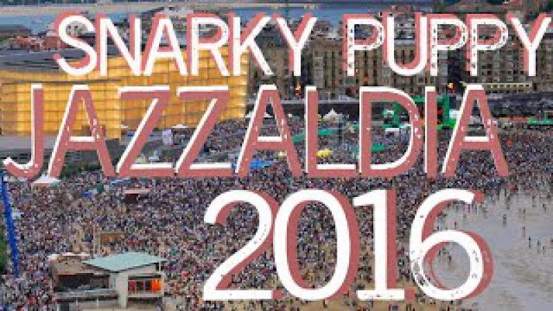 Snarky Puppy 70min @ Jazzaldia 2016 Donostia
