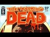 The Walking Dead. Comics story 27 - Дорога в Вудбери (анимация, русская озвучка)