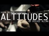 Jason Becker - Altitudes By Richie Allan
