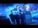 01 Кирсанович РОК ОПОХМЕЛКИ 08 01 2017 Rock Jazz cafe