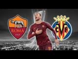 Promo Roma Villarreal - Dzeko is on fire!