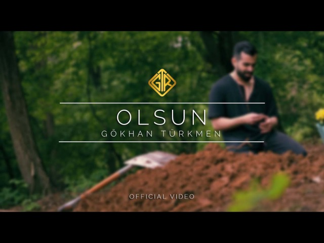 Gökhan Türkmen - Olsun [Official Video]