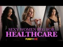 Sexy Women Beg For Healthcare with Rebecca Romijn Blac Chyna Nina Dobrev and more