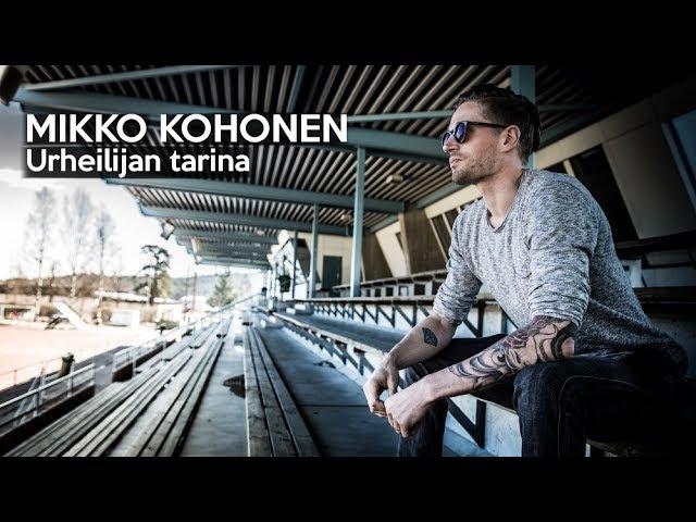 MIKKO KOHONEN | Urheilijan tarina | TAFFER