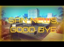 SAN NEWS, GOOD BYE || GALAXY-RPG