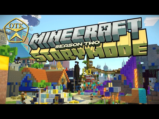 Minecraft Story Mode™: Season Two ► Заценим...