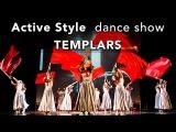 Eynar &amp Anna Kalle dance show - Templars