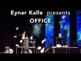 Eynar Kalle performance - OFFICE