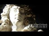 M.-R. DELALANDE Symphonies pur les Soupers du Roy Suite No.5 Grande Pi