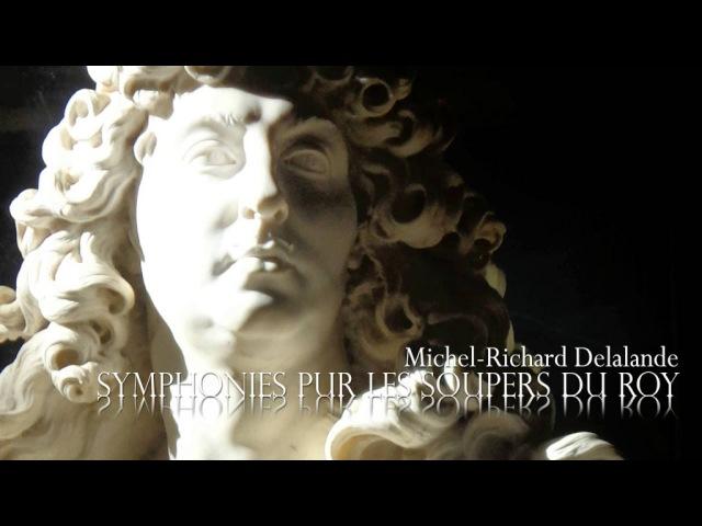 M.-R. DELALANDE: «Symphonies pur les Soupers du Roy» Suite No.5 [Grande Pièce en G-ré-sol]