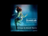 Oceanlab - Ashes (Vintage &amp Morelli Remix) Download link in description!