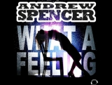 Andrew Spencer Vs. Irene Cara - What A Feeling (2016) Discotek Remix