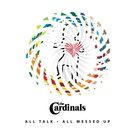 The Cardinals - All Messed Up