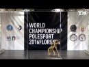 IPSAF WORLD CHAMPIONSHIP POLE SPORT 2016 FLORENCE (Finals) - Ekaterina Abramova & Svetlana Nikonova (Russia)