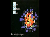 les swingle singers -  JAZZ SEBASTIEN BACH 923 - Sinfonia dalla Partita n2 in DOm BWV 826 (1963)