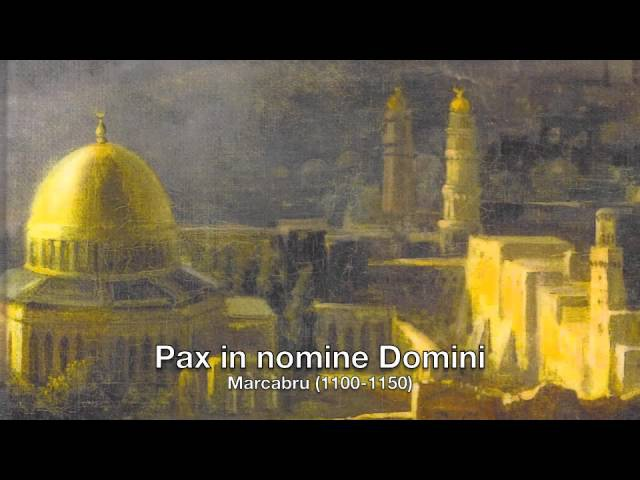 Marcabru 1100 1150 Pax in nomine Domini