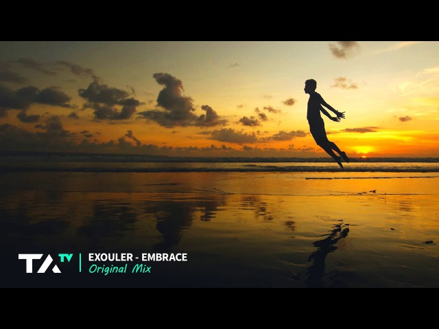 Exouler - Embrace (Original Mix)