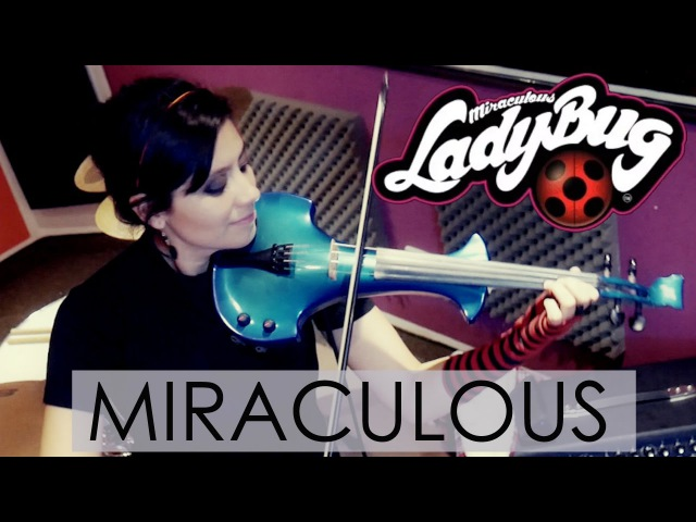 LADYBUG (Miraculous) ❤ VIOLIN COVER!