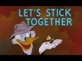 Lets Stick Together ☆  ᴴᴰ Donald Duck ☆ Chip and Dale ☆ Minie & Mickey Mouse ☆  Pluto ☆ Kid Toon