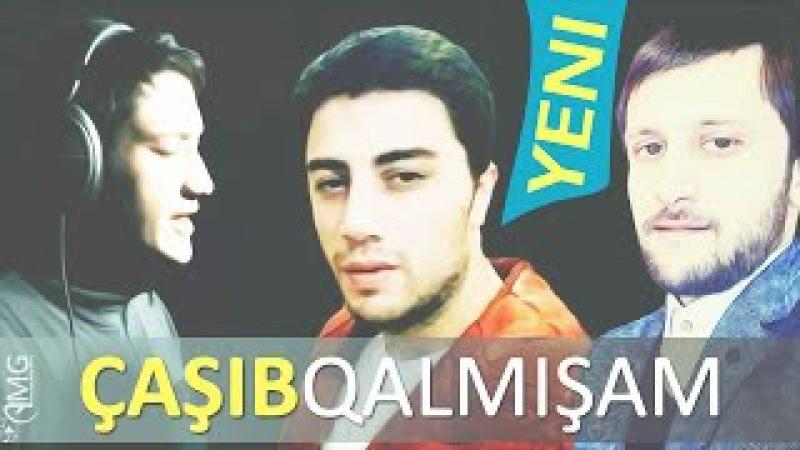 Balabey, Gulaga və Cavid - Casib Qalmisam | 2017