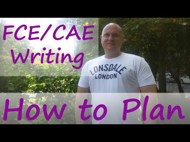 FCE CAE Writing How to Plan