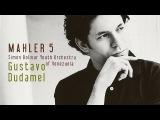 Gustav Mahler - Adagietto Gustavo Dudamel