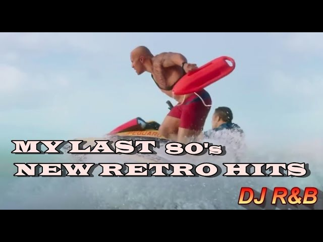 TOP 80's RETROMIX - MY LAST VIDEO FOR YOU! THANK YOU, ALL FRIENDS !
